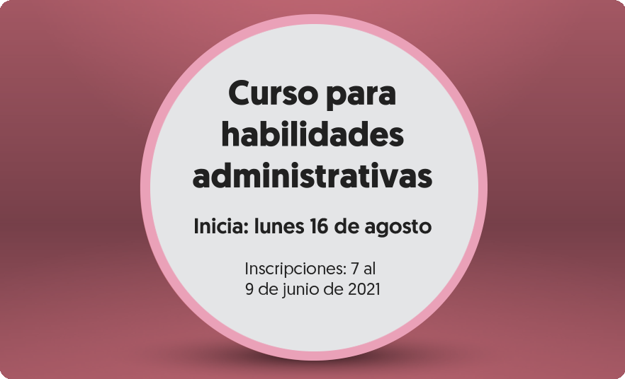 https://escuelajudicial.cjf.gob.mx/cursosesp/2021/Junio/HabilidadesAdministrativas/bannerHabilidadesAdministrativas.png